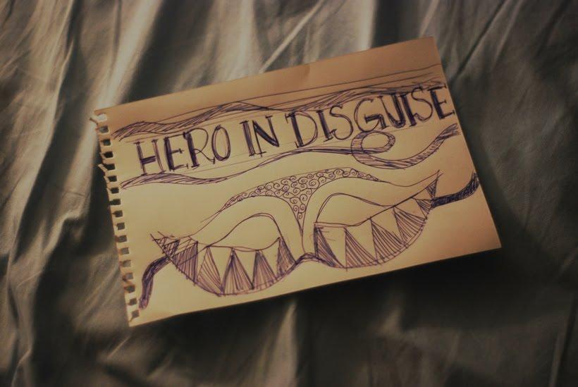 Heroes in Disguise
