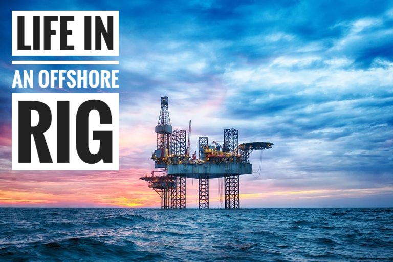 Life in an Offshore Oil Rig