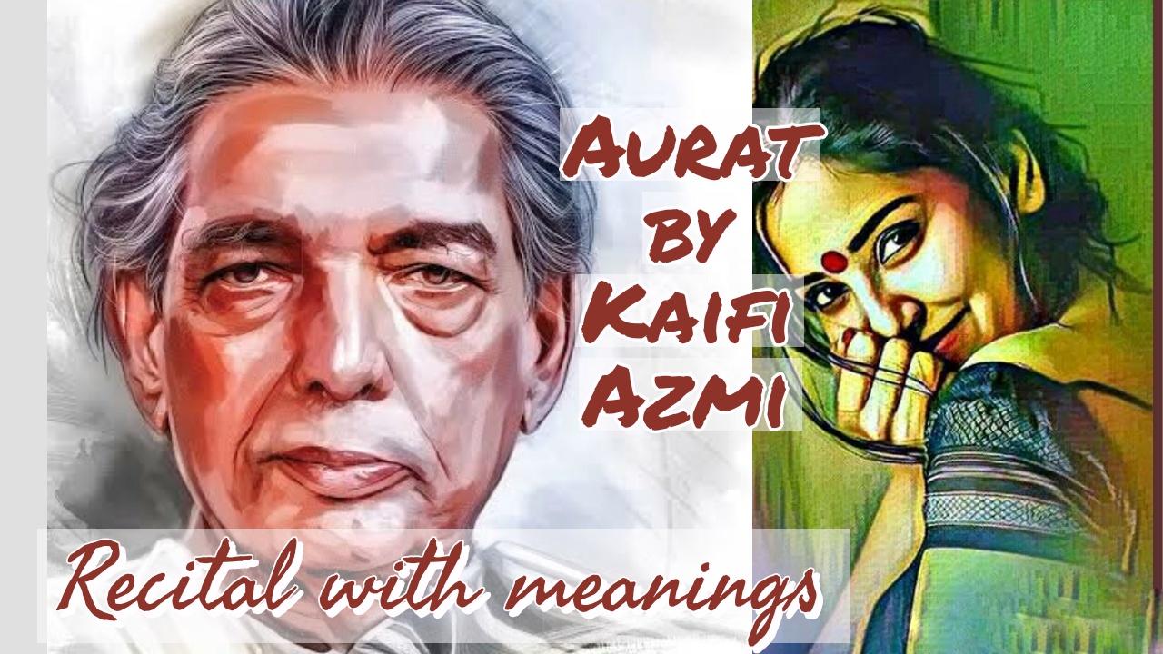 Aurat- A Nazm by KaifiAzmi